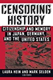 Censoring History: Perspectives on Nationalism and War in the Twentieth Century (Asia and the Pacific)