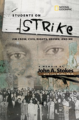 Students on Strike: Jim Crow, Civil Rights, Brown, and Me (National Geographic-memoirs) (High Schools In West Palm Beach Florida)
