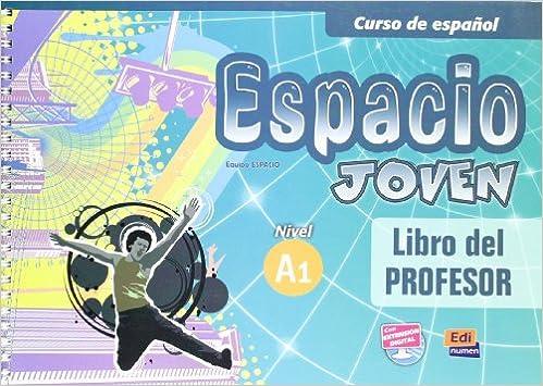 Espacio Joven Nivel A1 / Youth Space (Curso De Espanol ...