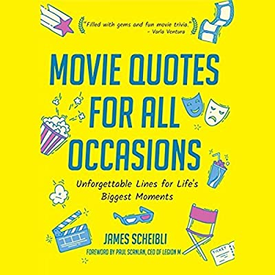 Movie Quotes For All Occasions Unforgettable Lines For