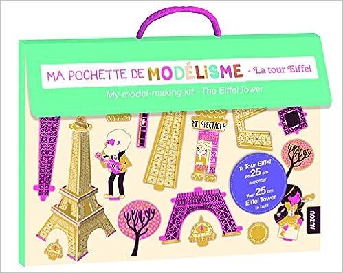 Livre ma pochette de modelisme - la tour eiffel (coll. ma pochette d'artiste) pdf