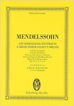 オイレンブルクスコア メンデルスゾーン 付随音楽≪真夏の夜の夢≫作品61から5つの管弦楽曲 (オイレンブルク・スコア)