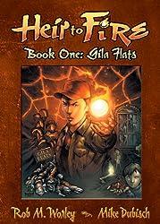 Heir to Fire: Gila Flats