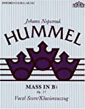 Mass in B flat: Vocal score (Classic Choral Works) by Johann Nepomuk Hummel (Composer), John Eric Floreen (Editor) (27-Jul-1989) Paperback