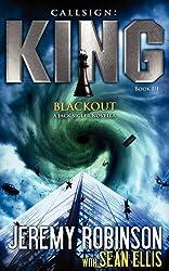 Callsign King - Book 3 - Blackout (a Jack Sigler - Chess Team Novella)