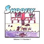 Shoofly, Vol. 1, No. 1: An Audiomagazine for Children | Arlene Uslande,Gail Picado,Adelaide Shaw