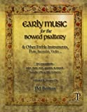 img - for Early Music for the Bowed Psaltery book / textbook / text book