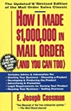 img - for How I Made $1,000,000 in Mail Order-and You Can Too! by E. Joseph Cossman (2004-05-19) book / textbook / text book