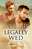 Legally Wed, Rick R. Reed, 1627982043