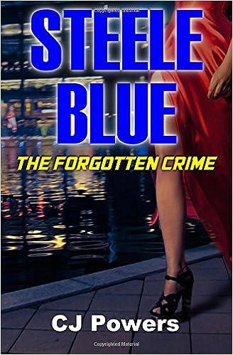 Steele Blue: The Forgotten Crime