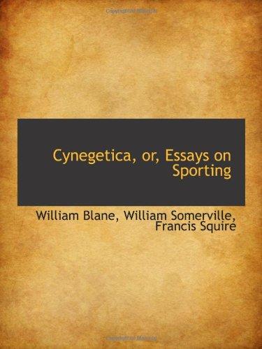 Download Cynegetica, or, Essays on Sporting pdf