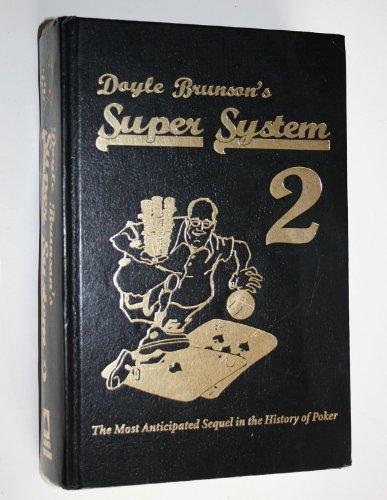 Doyle Brunson's Super System 2 (Super System 2)