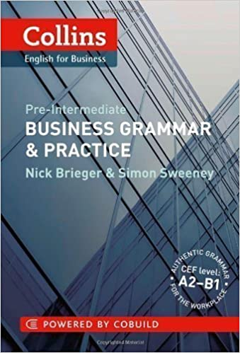 Collins Business Grammar & Practice: Pre-Intermediate