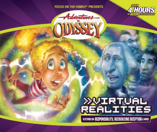 Virtual Realities (Adventures in Odyssey)