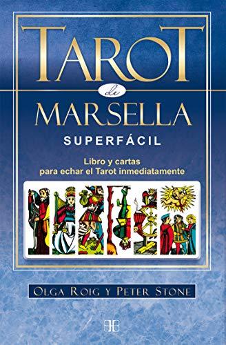 Tarot de Marsella superfácil. Libro y cartas para echar el Tarot inmediatamente por Roig Ribas, Olga,Peter Stone