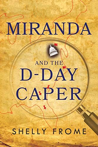 Miranda and the D-Day Caper by [Frome, Shelly]