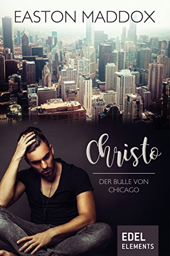 Download for free Christo – Der Bulle von Chicago