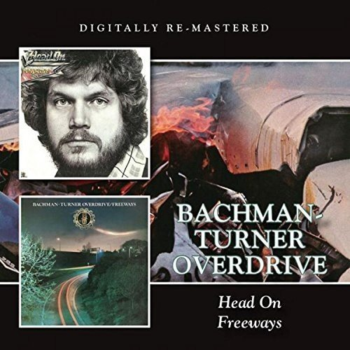 Head On/Freeways /  Bachman Turner Overdrive
