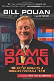 img - for The Game Plan: The Art of Building a Winning Football Team book / textbook / text book