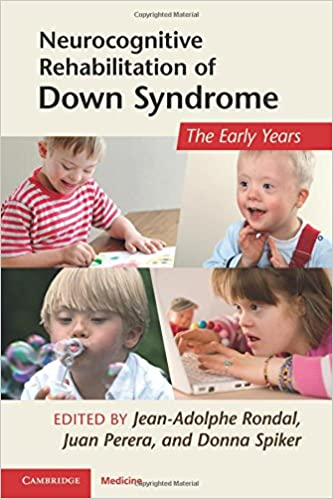 Neurocognitive Rehabilitation of Down Syndrome (Cambridge Medicine (Pdf))