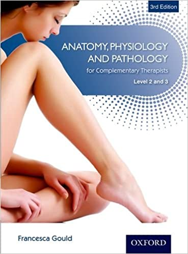 Waterstones Beauty Pack (3 Titles): Anatomy, Physiology & Pathology Complementary Therapists Level 2/3 3e: 1 por Francesca Gould