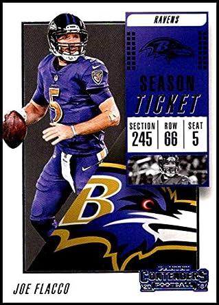 2018 Contenders NFL Season Ticket (Base)  90 Joe Flacco Baltimore Ravens  Official Football 514732bd5