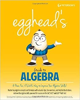 egghead's Guide to Algebra by Peterson's (2013-12-17)