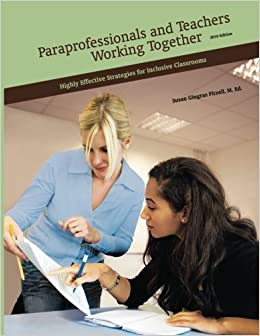 Amazon.com: Paraprofessionals and Teachers Working Together ...