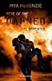 Rise of the damned (Redemption Series Vol. 2) (Italian Edition)