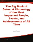 The Big Book of Dates, Laurie E. Rozakis, 0071361022