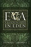 Eva e la Scelta Fatta in Eden (Eve and the Choice Made in Eden - Italian) (Italian Edition)