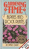 img - for ALPINES AND ROCK PLANTS (GARDENING TIME) book / textbook / text book