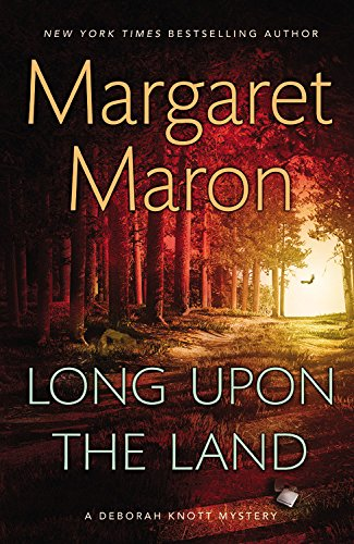 Long Upon the Land (A Deborah Knott Mystery)