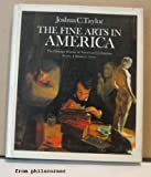 The Fine Arts in America, Joshua C. Taylor, 0226791505