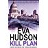 Kill Plan (Ingrid Skyberg FBI Thrillers Book 3)