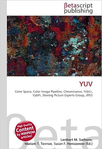 Amazon fr - YUV: Color Space, Color Image Pipeline