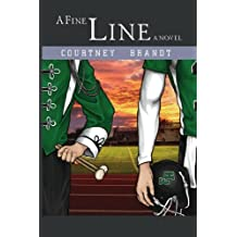 A Fine Line (The Line Series Book 2)
