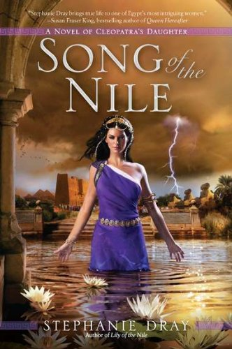 Song of the Nile (Cleopatra's Daughter Trilogy)