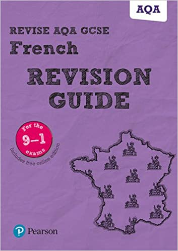 Revise AQA GCSE 9-1 French Revision Guide: includes online