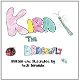 Kira the Dragonfly, Patti Miranda, 1462646182