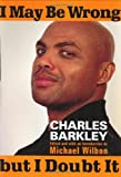 I May Be Wrong but I Doubt It, Charles Barkley, 037550883X