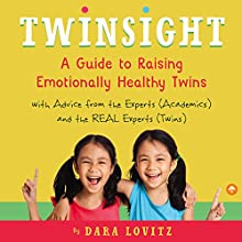 Twinsight: How to Raise Confident, Emotionally Healthy Twins Audiobook by Dara Lovitz Narrated by Michelle Murillo
