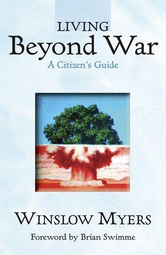 Living Beyond War: A Citizen's Guide
