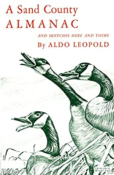 A Sand County Almanac: And Sketches Here and There (English Edition) de [Leopold, Aldo]