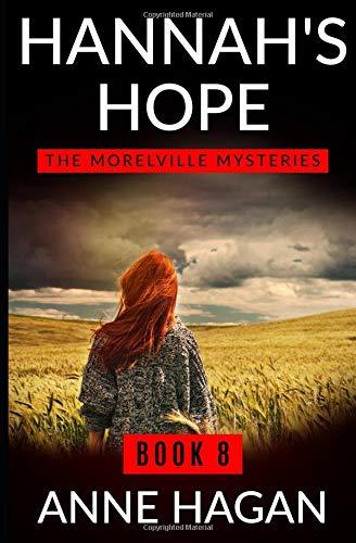 Hannah's Hope: The Morelville Mysteries - Book 8 (Volume 8) pdf