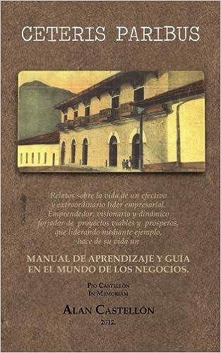 Ceteris Paribus: Amazon.es: Alan Castellon: Libros