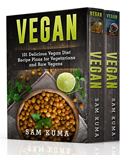 Vegan Diet Box Set 2 in 1 Cookbook: 200+ Quick Vegan and Plant-Based Delicious Chocolate Vegan Recipes for Rapid Weight Loss and a Healthy Vegetarian Lifestyle (Vegan Dessert Cookbook for Beginners) (200 Air)