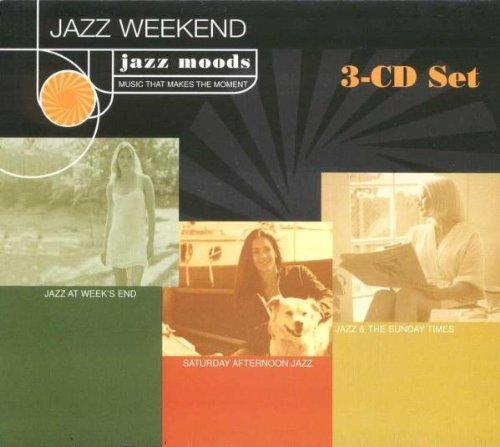Jazz Moods: Jazz Weekend [3 CD Box - Weekend Set