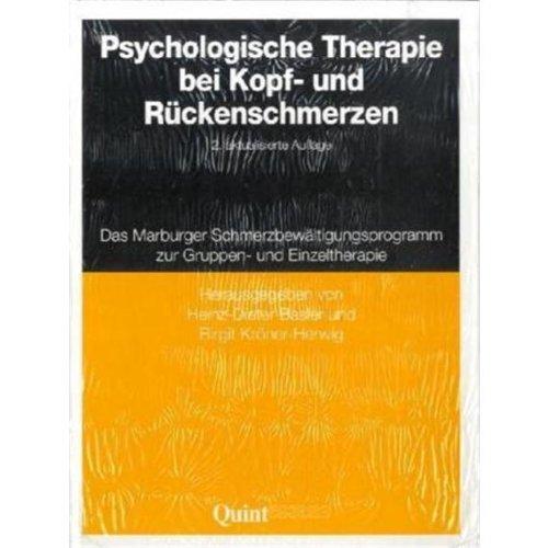 Psychologische Therapie bei Kopf- und Rückenschmerzen: Das Marburger Schmerzbewältigungsprogramm zur Gruppen- und Einzeltherapie