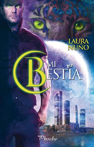 Mi bestia (Spanish Edition)